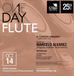"One Day Flute  ""El flautista consciente, …sentir, pensar, tocar…"" dictado por Marcelo Alvarez"
