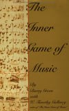 """The inner game of music"" por Barry Green"