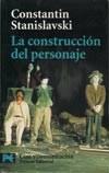 """""""La construcción del personaje"""" por C. Stanislavski"""