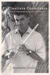 """""""El flautista conciente"""" por Marcelo Alvarez"""