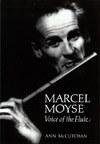 """Marcel Moyse, The voice of the flute"" por Ann McCutchan"