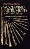 """Woodwind Instruments and their history"" por A. Baines"