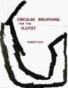 """""""Circular breathing for flutist"""" por Robert Dick"""