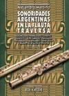 """""""Sonoridades argentinas en la flauta traversa"""" por A. Martino"""