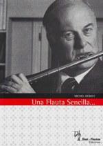 Una Flauta Sencilla, de M. Debost